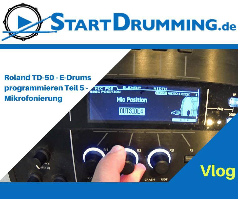 Roland TD-50 – E-Drums Programmieren Teil 5 – Mikrofonierung